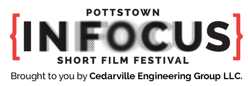 Pottstown In Focus Short Film Festival